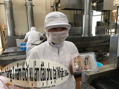 Đơn hàng thời vụ 1 năm làm đậu phụ tại Nhật tuyển 24 nữ thi ngày 20/05/2020