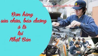 Đơn hàng sửa chữa, bảo dưỡng ô tô Nhật Bản tuyển 6 lao động nam làm việc tại Nhật