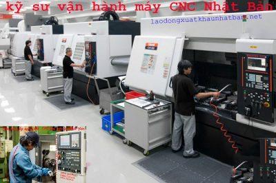 Kỹ sư vận hành máy CNC Nhật Bản đơn hàng tuyển 5 kỹ sư đi Nhật