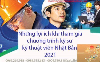 Những lợi ích khi tham gia chương trình kỹ sư, kỹ thuật viên Nhật Bản 2021